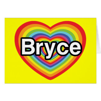 I love Bryce: rainbow heart Card