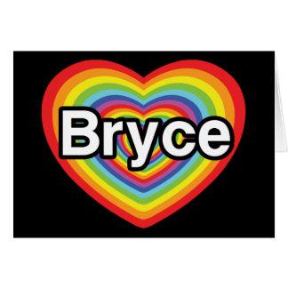 I love Bryce: rainbow heart Greeting Cards