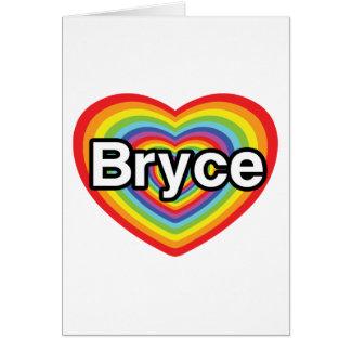 I love Bryce: rainbow heart Cards