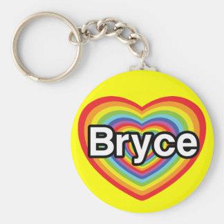 I love Bryce: rainbow heart Key Chain