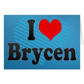 I love Brycen Card