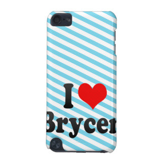 I love Brycen iPod Touch (5th Generation) Covers