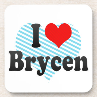 I love Brycen Coaster