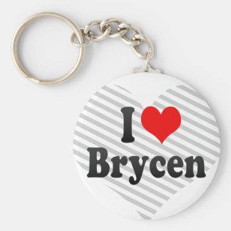 I love Brycen Keychains