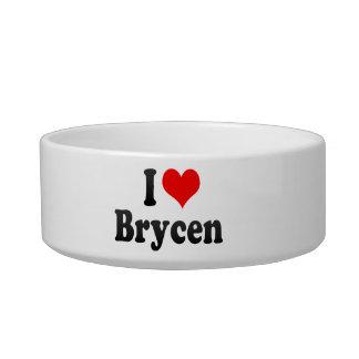 I love Brycen Cat Bowls