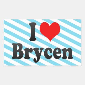 I love Brycen Stickers
