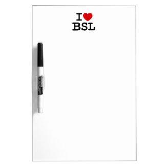 I Love BSL (White) Dry Erase Board
