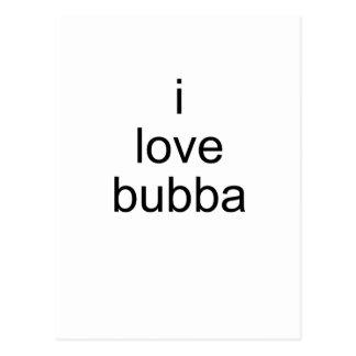 i love bubba postcard