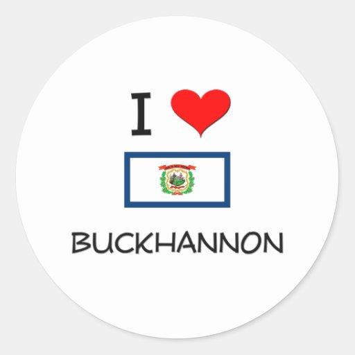 I Love Buckhannon West Virginia Round Sticker