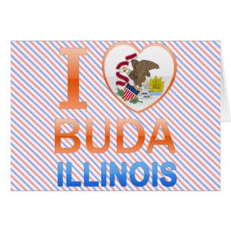 I Love Buda, IL Greeting Card