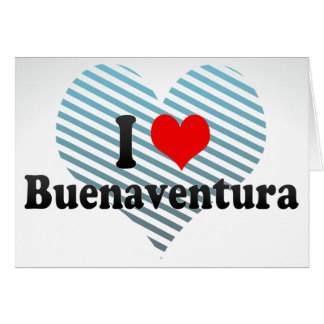 I Love Buenaventura, Colombia Greeting Card