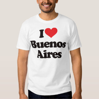 I Love Buenos Aires T Shirt