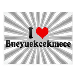 I Love Bueyuekcekmece, Turkey Postcard
