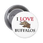 I Love Buffalos Pin