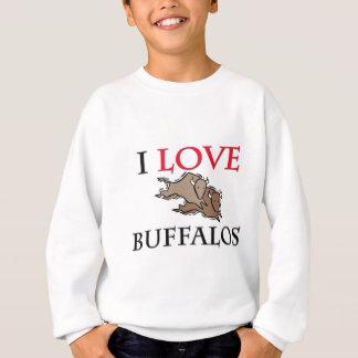 I Love Buffalos Sweatshirt