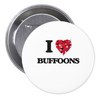 I Love Buffoons 3 Inch Round Button