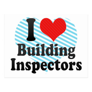 I Love Building Inspectors Postcard