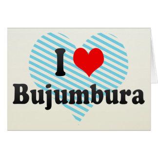 I Love Bujumbura, Burundi Card