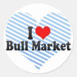 I Love Bull Market Classic Round Sticker