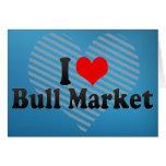 I Love Bull Market Greeting Card