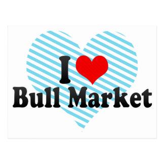 I Love Bull Market Post Cards