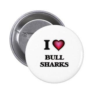 I Love Bull Sharks Pinback Button