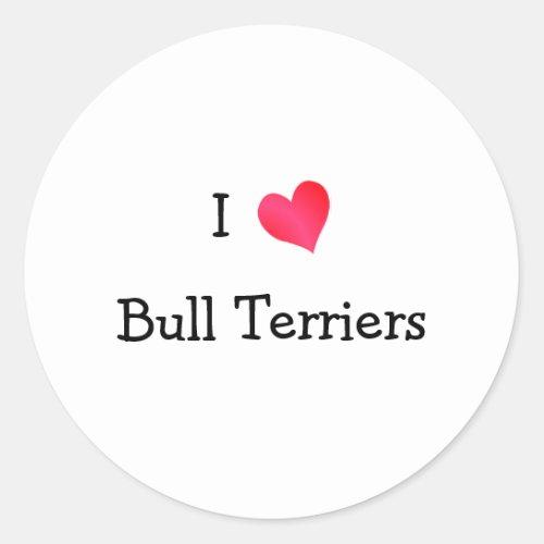 I Love Bull Terrier Classic Round Sticker