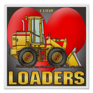 I Love Bulldozers Poster Print