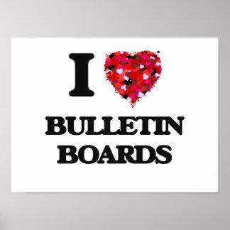 I Love Bulletin Boards Poster