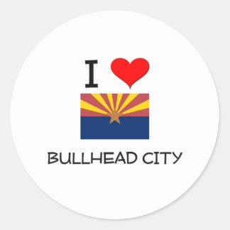 I Love BULLHEAD CITY Arizona Classic Round Sticker