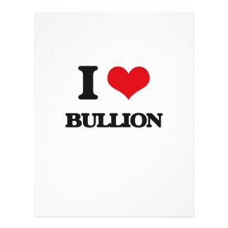 "I Love Bullion 8.5"" X 11"" Flyer"