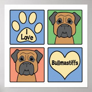 I Love Bullmastiffs Poster