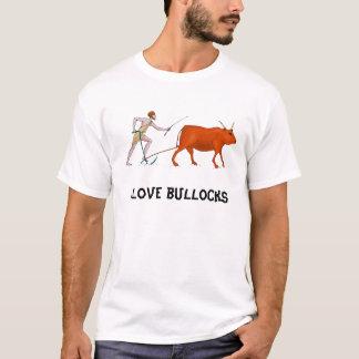 I love bullocks T-Shirt