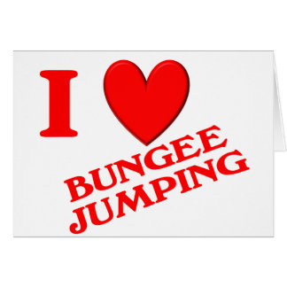 I Love Bungee Jumping Greeting Cards
