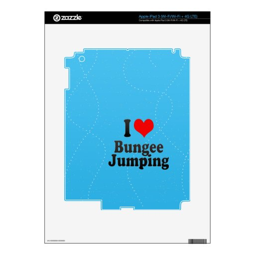I love Bungee Jumping Decals For iPad 3