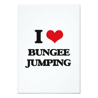 """I Love Bungee Jumping 3.5"""" X 5"""" Invitation Card"""