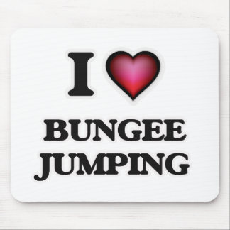 I Love Bungee Jumping Mouse Pad