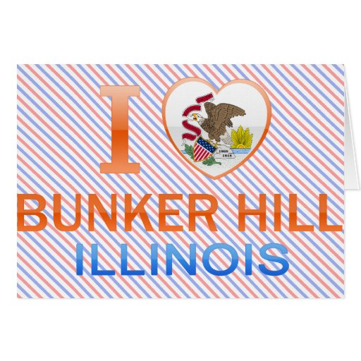 I Love Bunker Hill, IL Greeting Card