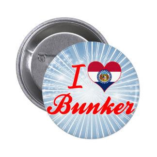 I Love Bunker, Missouri Button