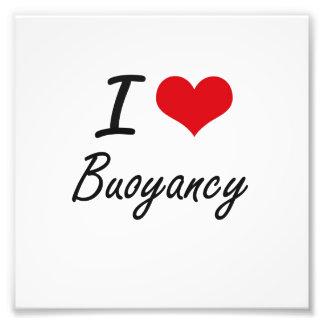 I Love Buoyancy Artistic Design Photo Print