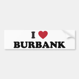 I Love Burbank California Bumper Sticker
