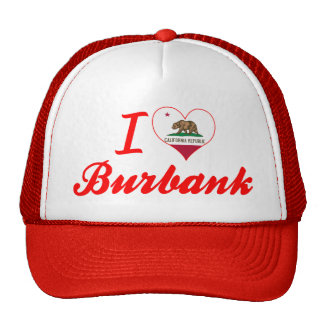 I Love Burbank California Trucker Hats
