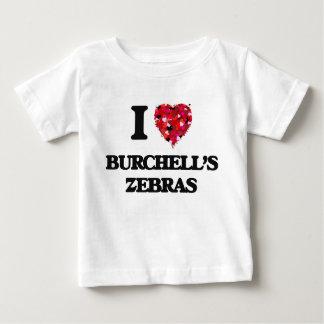 I love Burchell's Zebras Tee Shirts