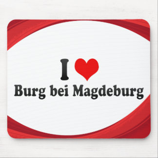 I Love Burg bei Magdeburg, Germany Mousepads