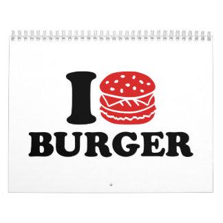 I love Burger Wall Calendar