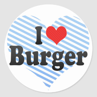 I Love Burger Classic Round Sticker