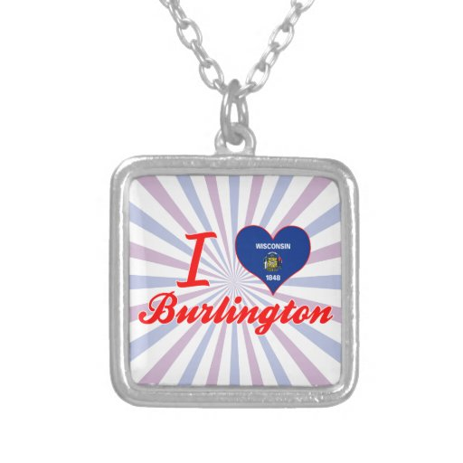 I Love Burlington, Wisconsin Custom Necklace