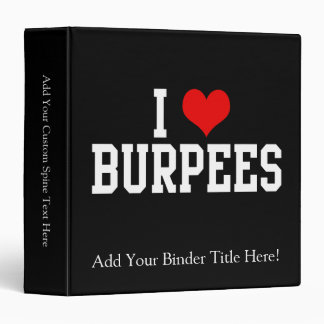 I Love Burpees, Fitness 3 Ring Binder