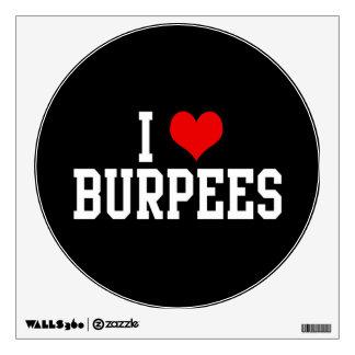 I Love Burpees Fitness Room Graphics