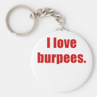 I Love Burpees Key Chains